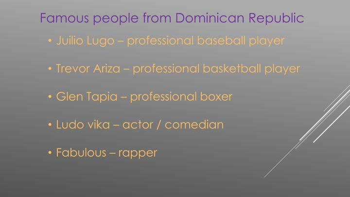Famous people from Dominican Republic