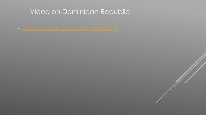Video on Dominican Republic