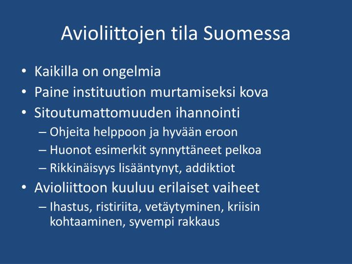 Avioliittojen tila Suomessa