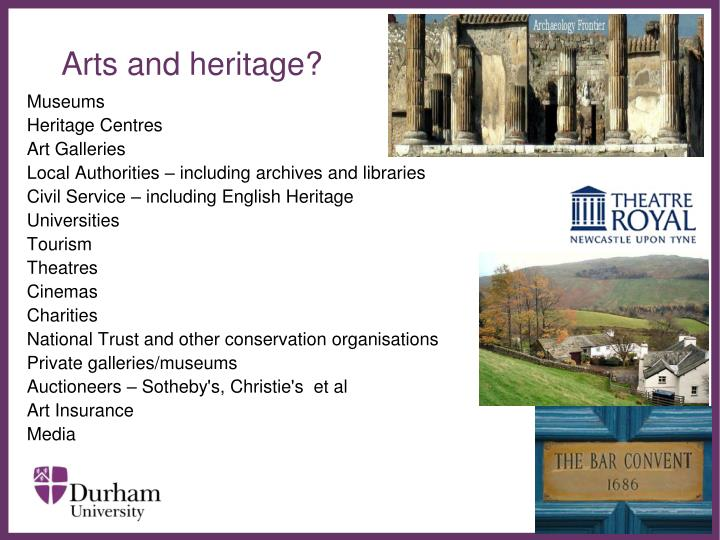 Arts and heritage?