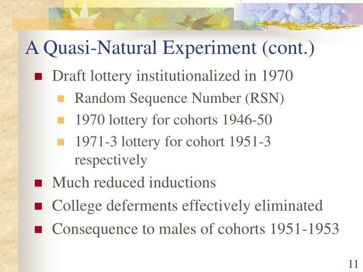 A Quasi-Natural Experiment (cont.)