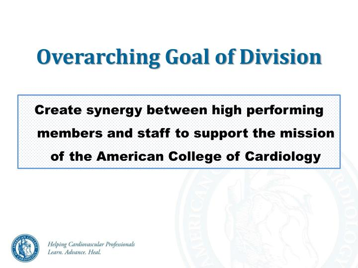 Overarching Goal of Division