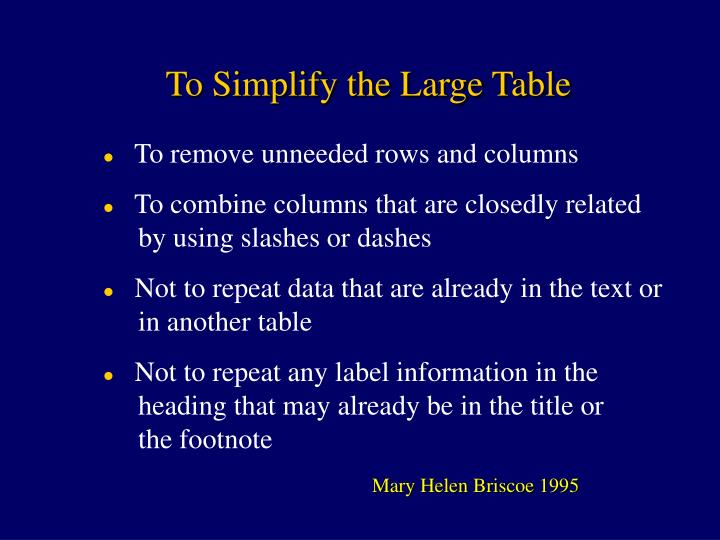 To Simplify the Large Table
