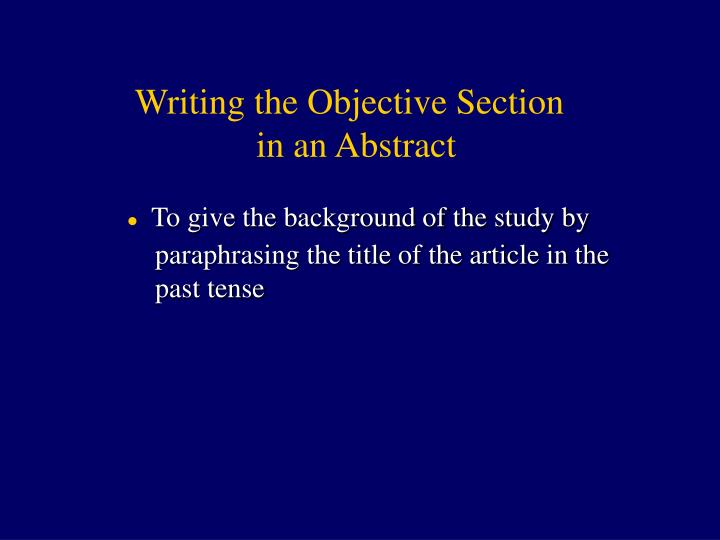 Writing the Objective Section