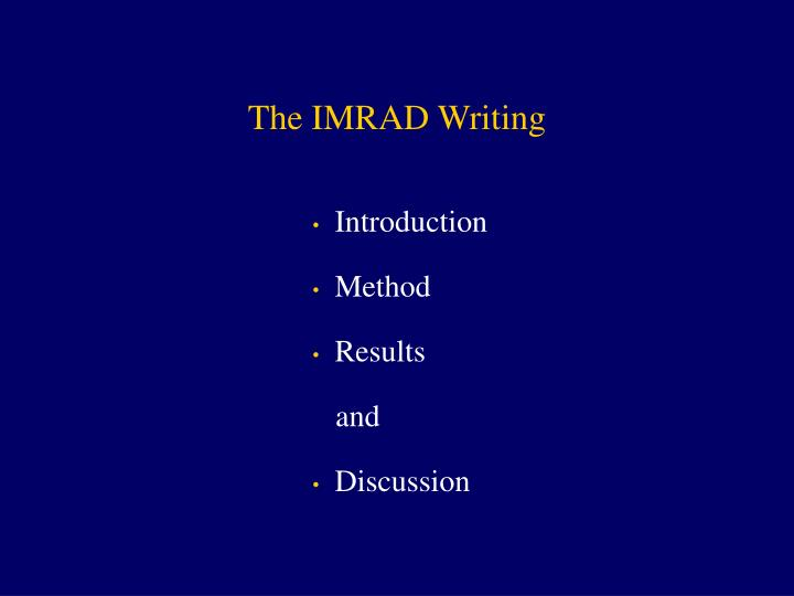 The IMRAD Writing