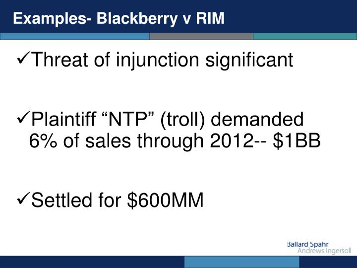 Examples- Blackberry v RIM