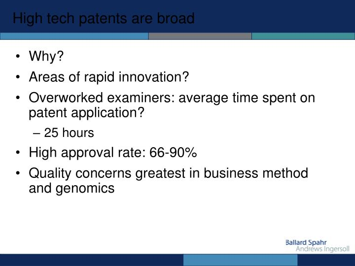 High tech patents are broad