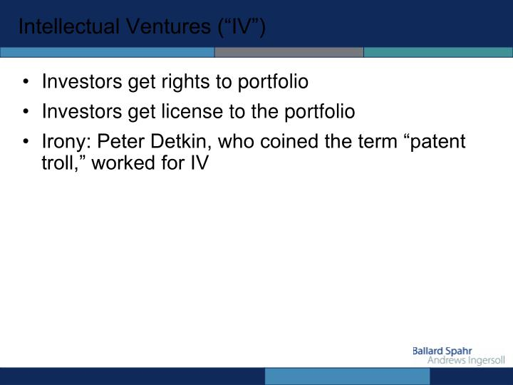 "Intellectual Ventures (""IV"")"