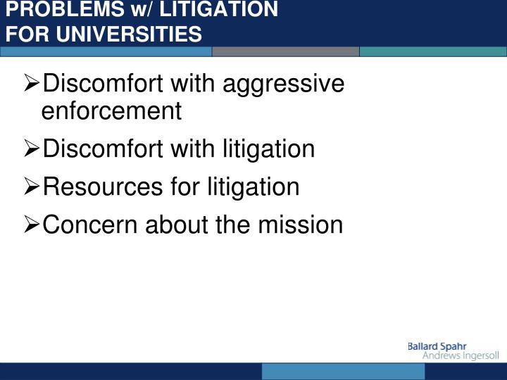 PROBLEMS w/ LITIGATION