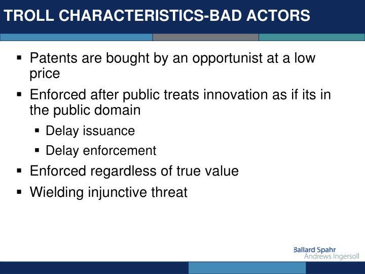TROLL CHARACTERISTICS-BAD ACTORS
