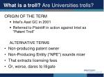 what is a troll are universities trolls