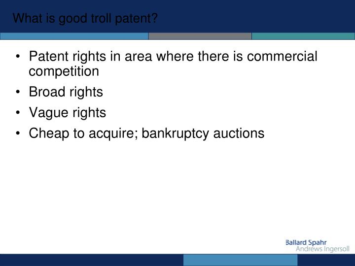 What is good troll patent?