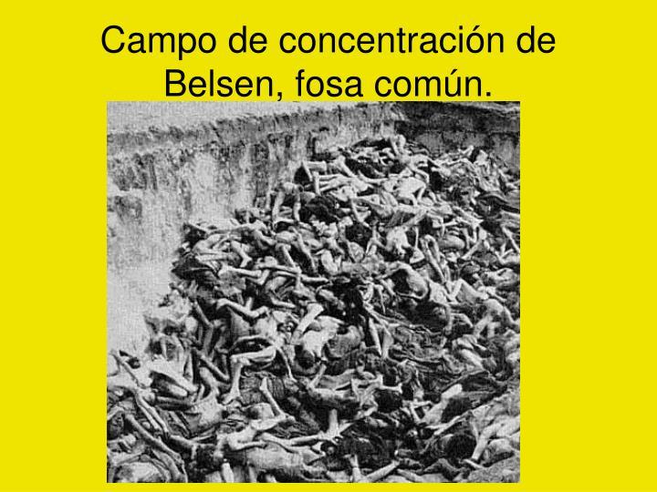 Campo de concentración de Belsen, fosa común.