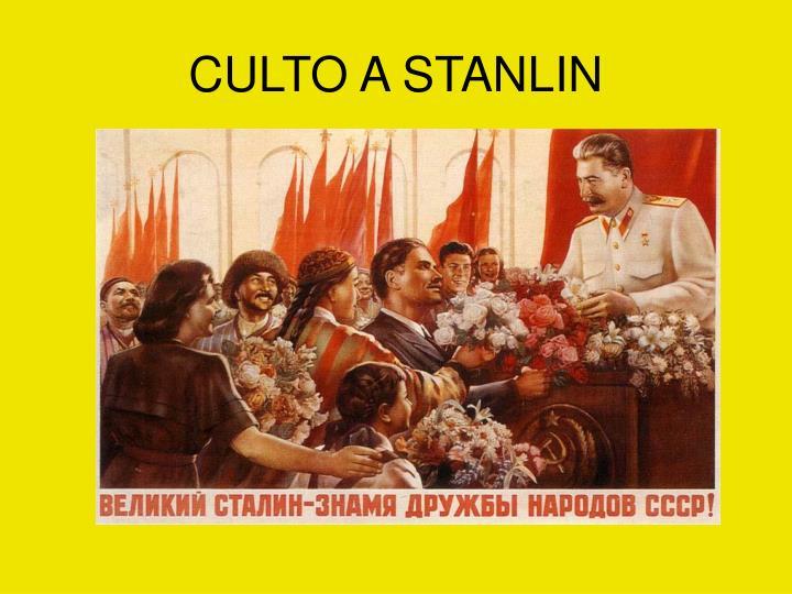 CULTO A STANLIN