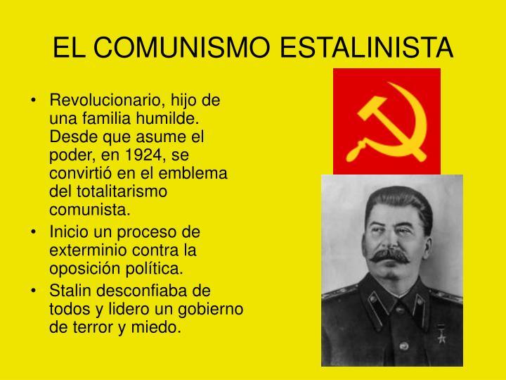 EL COMUNISMO ESTALINISTA