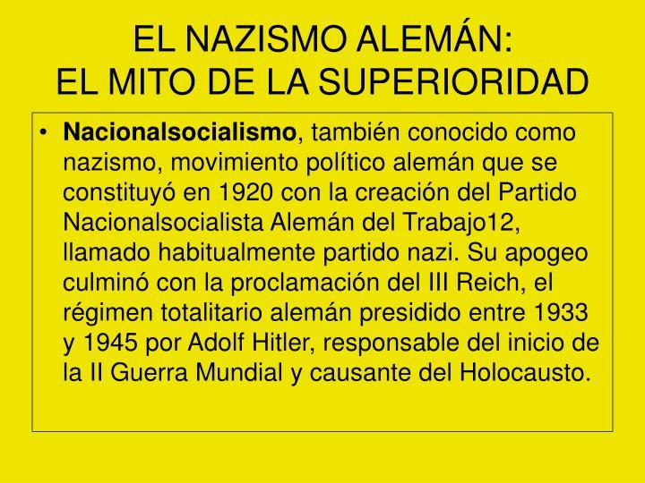 EL NAZISMO ALEMÁN:
