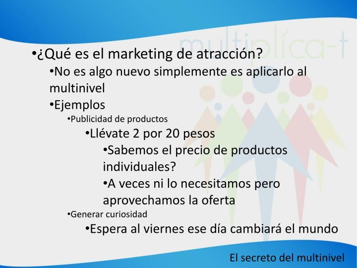 ¿Qué es el marketing de atracción?