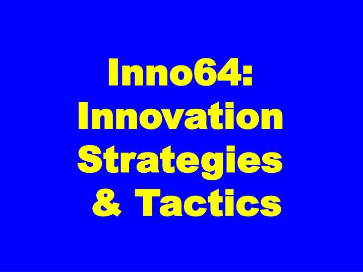 Inno64: Innovation Strategies