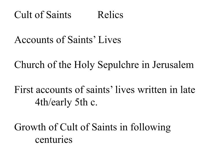 Cult of SaintsRelics