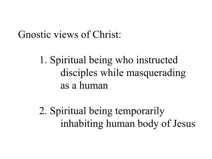 Gnostic views of Christ:
