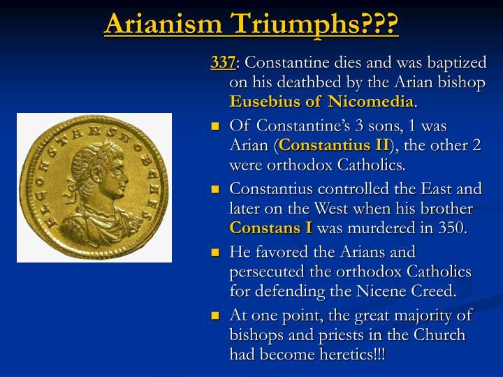 Arianism Triumphs???