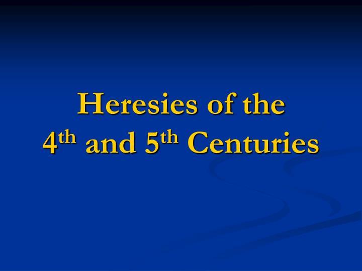 Heresies of the