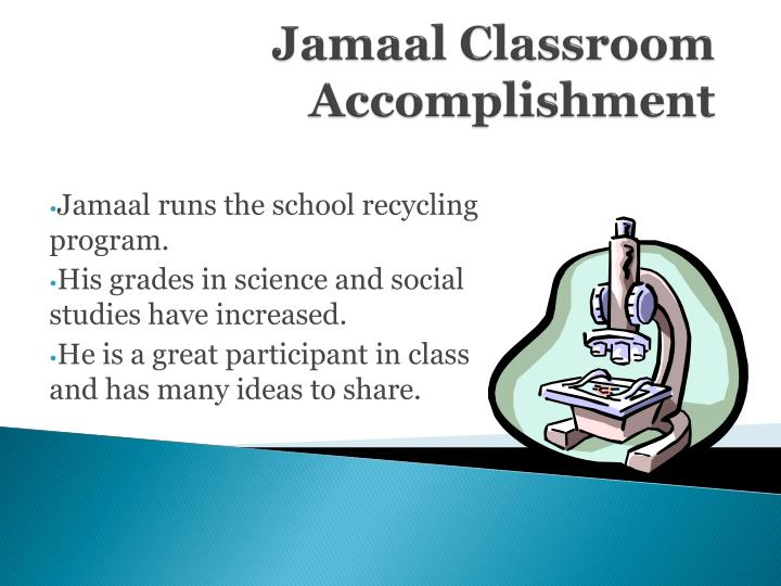 Jamaal Classroom Accomplishment