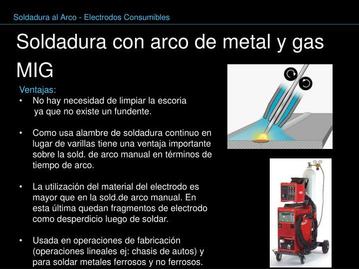 Soldadura al Arco - Electrodos Consumibles