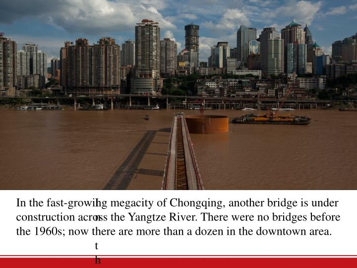 In the fast-growing megacity of Chongqing,