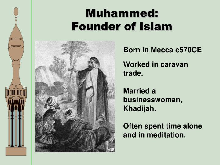 Muhammed: Founder of Islam