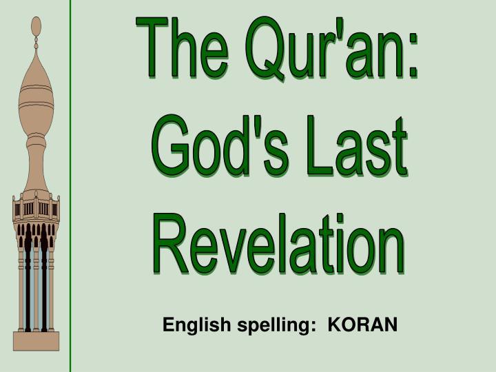 The Qur'an: