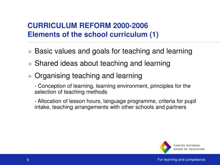 CURRICULUM REFORM 2000-2006