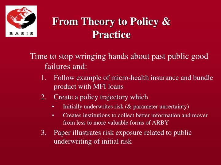 From Theory to Policy & Practice