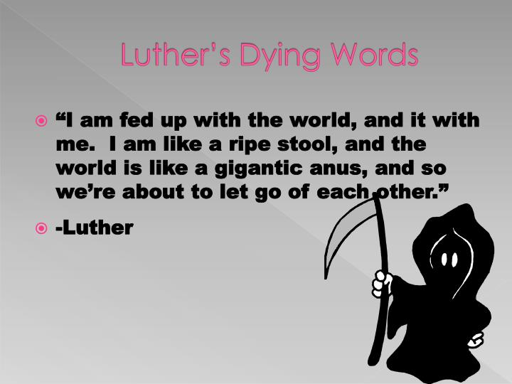Luther's Dying Words