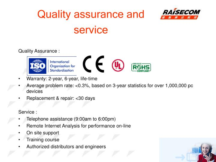 Quality assurance and service