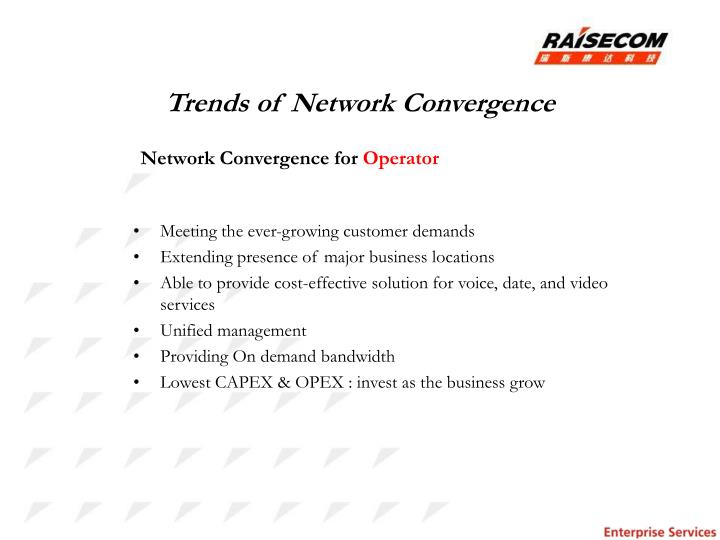 Trends of Network Convergence