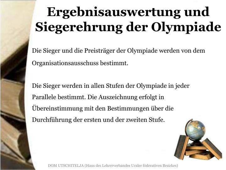 Ergebnisauswertung und Siegerehrung der Olympiade