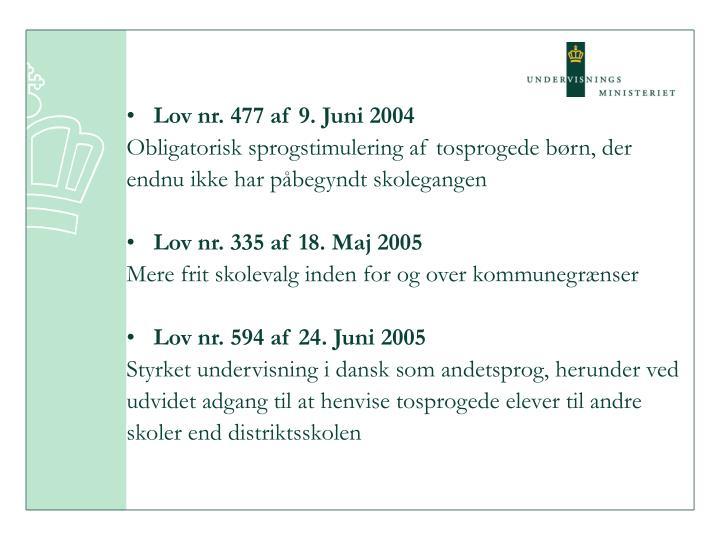 Lov nr. 477 af 9. Juni 2004
