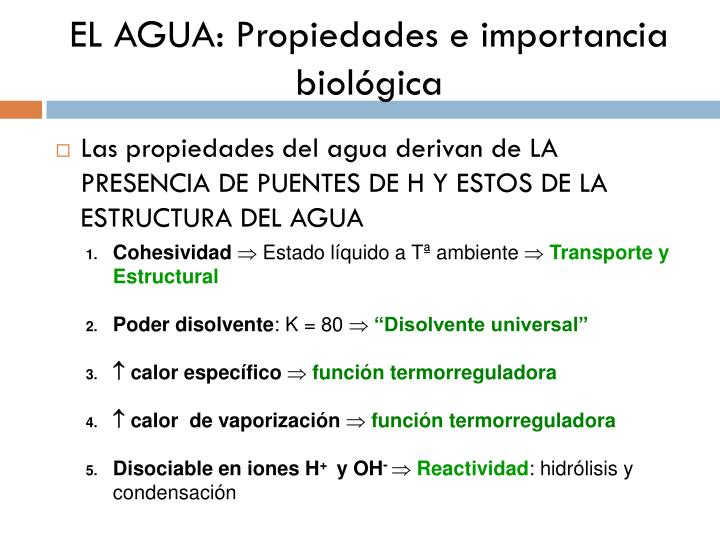 EL AGUA: Propiedades e importancia biológica