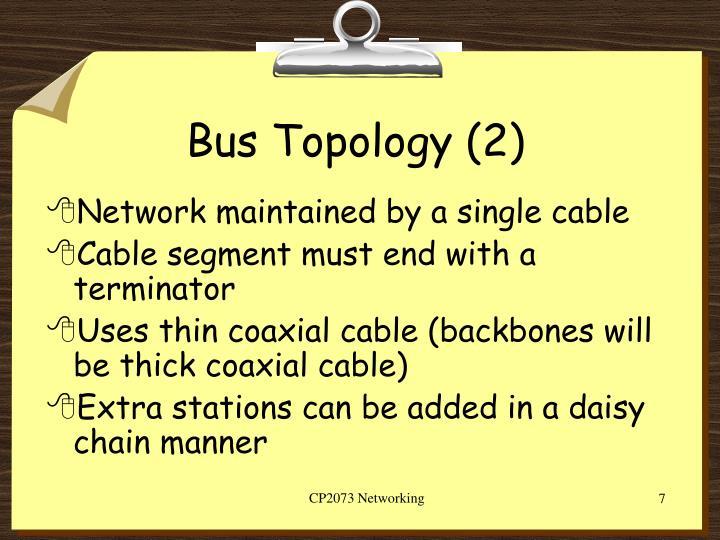 Bus Topology (2)