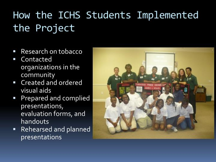How the ICHS Students Implemented the Project