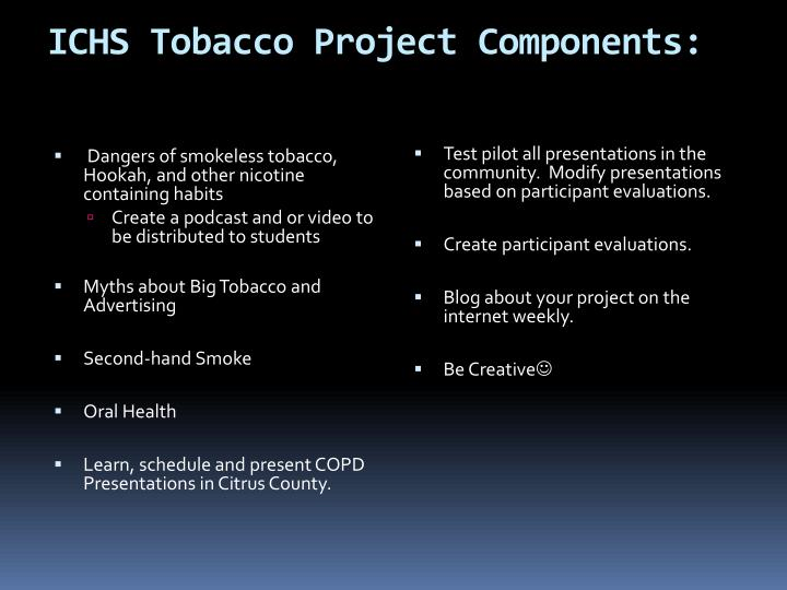 ICHS Tobacco Project Components: