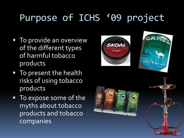 Purpose of ICHS '09 project