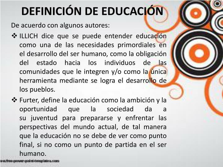 DEFINICIÓN DE EDUCACIÓN