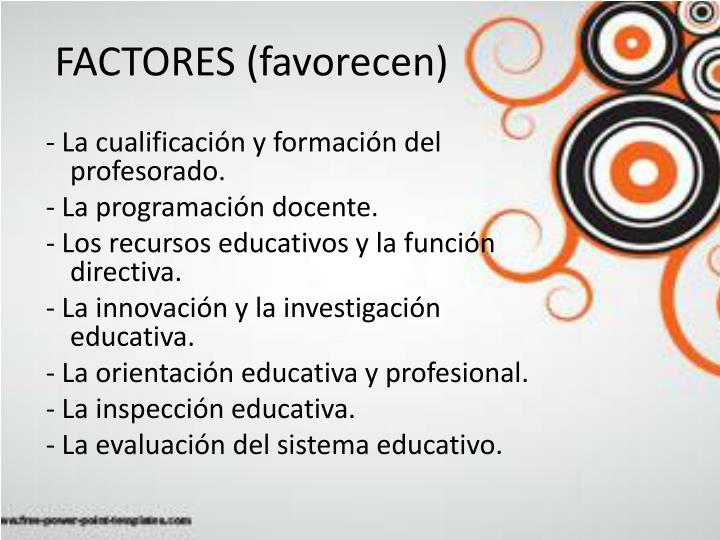 FACTORES (favorecen)