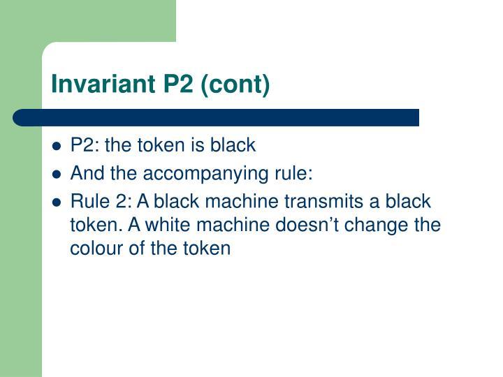 Invariant P2 (cont)