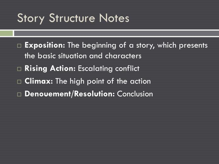 Story Structure Notes