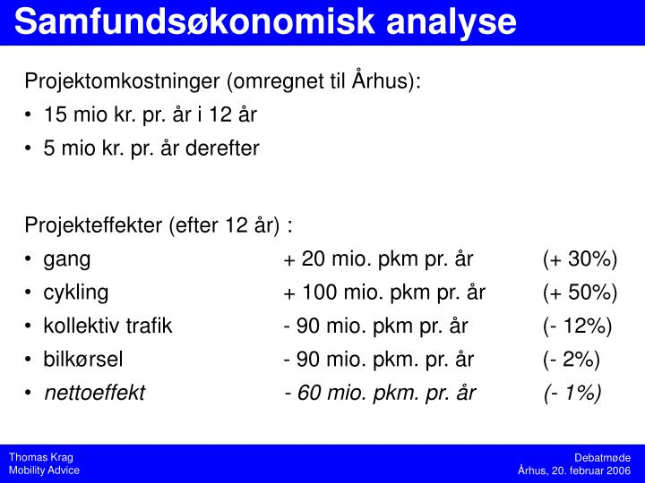 Projektomkostninger (omregnet til Århus):