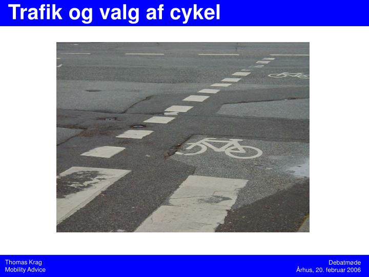 Trafik og valg af cykel