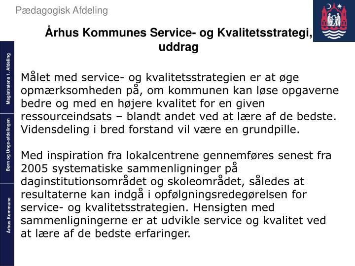 Århus Kommunes Service- og Kvalitetsstrategi,